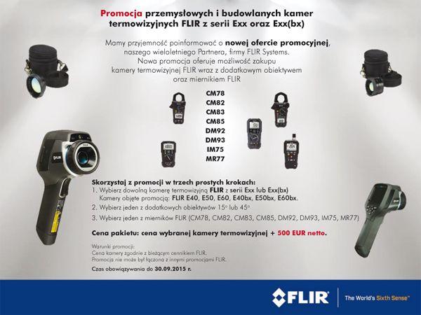 FLIR Exx Series Promotion Package PL - PROMOCJA PRZEMYSŁOWYCH I BUDOWLANYCH KAMER TERMOWIZYJNYCH FLIR Z SERII EXX ORAZ EXX(BX)
