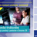 Dynamika strukturalna: korelacja symulacji i pomiarów w Simcenter 3D